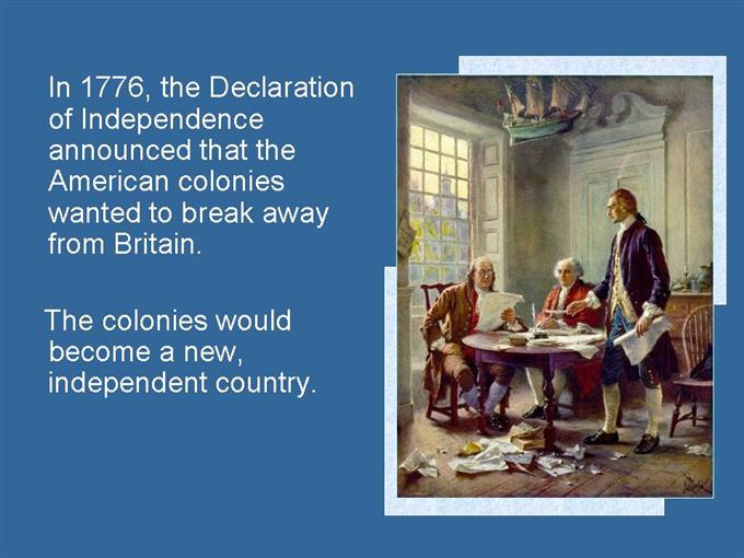 american colonists breaking away from britain